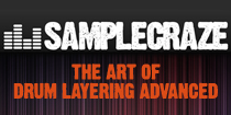 The Art of Drum Layering - Advanced