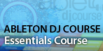 AbletonDJ Essentials Course