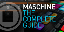 Maschine Complete Guide