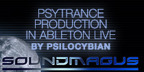 Psytrance Music Production by PsiloCybian