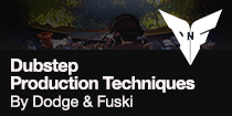 Dubstep Production Techniques by Dodge and Fuski