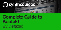 Complete Guide to NI Kontakt by Defazed