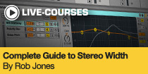 Complete Guide to Stereo Width