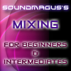 Mixing for Beginners &...