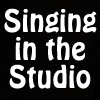 Singing in the Studio